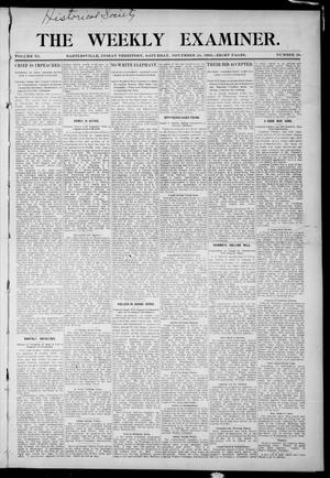 Primary view of The Weekly Examiner. (Bartlesville, Indian Terr.), Vol. 11, No. 38, Ed. 1 Saturday, November 25, 1905