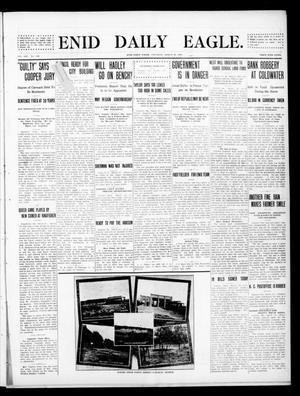Primary view of object titled 'Enid Daily Eagle. (Enid, Okla.), Vol. 8, No. 150, Ed. 1 Saturday, March 20, 1909'.
