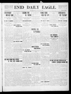 Primary view of object titled 'Enid Daily Eagle. (Enid, Okla.), Vol. 8, No. 180, Ed. 1 Saturday, April 24, 1909'.