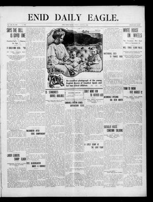 Primary view of object titled 'Enid Daily Eagle. (Enid, Okla.), Vol. 8, No. 257, Ed. 1 Friday, August 6, 1909'.