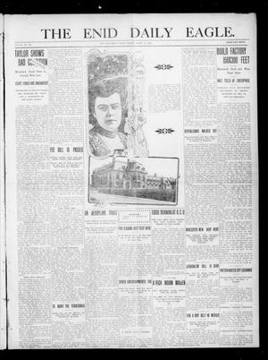 Primary view of object titled 'The Enid Daily Eagle. (Enid, Okla.), Vol. 9, No. 142, Ed. 1 Friday, March 11, 1910'.
