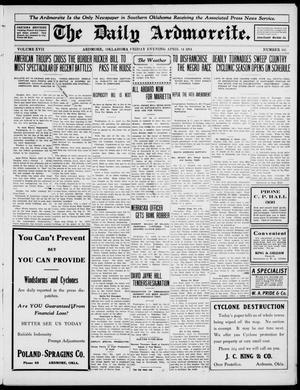 Primary view of The Daily Ardmoreite. (Ardmore, Okla.), Vol. 17, No. 165, Ed. 1 Friday, April 14, 1911