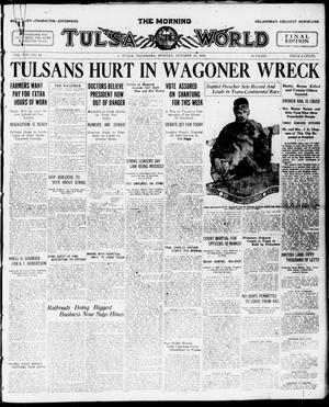 Primary view of object titled 'The Morning Tulsa Daily World (Tulsa, Okla.), Vol. 14, No. 16, Ed. 1 Monday, October 13, 1919'.