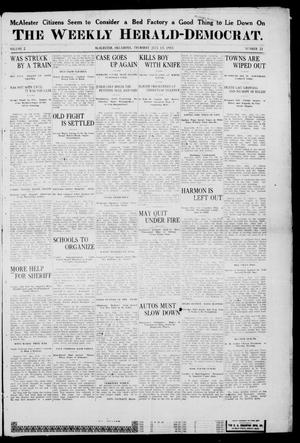 Primary view of object titled 'The Weekly Herald-Democrat. (McAlester, Okla.), Vol. 2, No. 21, Ed. 1 Thursday, July 13, 1911'.