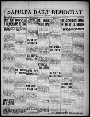 Primary view of Sapulpa Daily Democrat (Sapulpa, Okla.), Vol. 10, No. 187, Ed. 1 Wednesday, October 12, 1910
