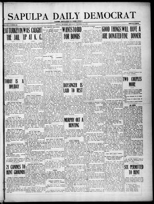 Primary view of Sapulpa Daily Democrat (Sapulpa, Okla.), Vol. 10, No. 223, Ed. 1 Thursday, November 24, 1910