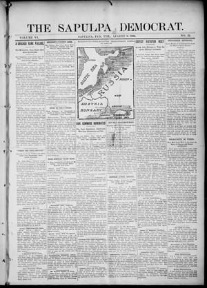 Primary view of object titled 'The Sapulpa Democrat. (Sapulpa, Indian Terr.), Vol. 6, No. 22, Ed. 1 Thursday, August 9, 1906'.