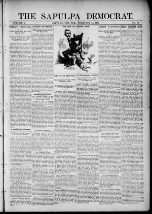 Primary view of object titled 'The Sapulpa Democrat. (Sapulpa, Indian Terr.), Vol. 5, No. 49, Ed. 1 Thursday, February 15, 1906'.
