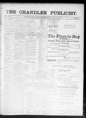 Primary view of object titled 'The Chandler Publicist. (Chandler, Okla. Terr.), Vol. 2, No. 1, Ed. 1 Friday, April 26, 1895'.