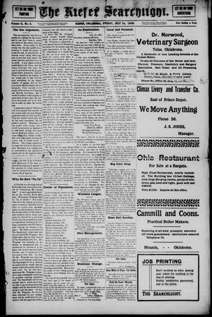 Primary view of The Kiefer Searchlight. (Kiefer, Okla.), Vol. 2, No. 3, Ed. 1 Friday, July 24, 1908