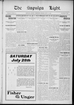 Primary view of The Sapulpa Light. (Sapulpa, Indian Terr.), Vol. 10, No. 23, Ed. 1 Friday, July 27, 1906