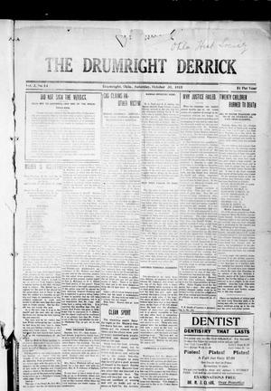 Primary view of object titled 'The Drumright Derrick (Drumright, Okla.), Vol. 3, No. 34, Ed. 1 Saturday, October 30, 1915'.