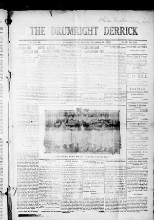 Primary view of object titled 'The Drumright Derrick (Drumright, Okla.), Vol. 3, No. 36, Ed. 1 Saturday, November 13, 1915'.