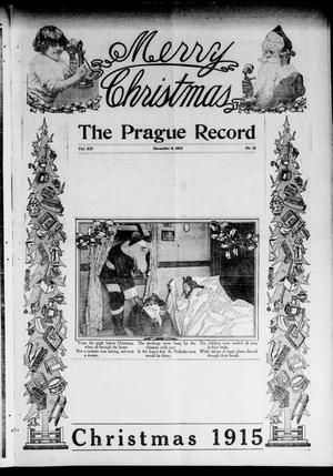 Primary view of object titled 'The Prague Record (Prague, Okla.), Vol. 13, No. 21, Ed. 1 Thursday, December 9, 1915'.