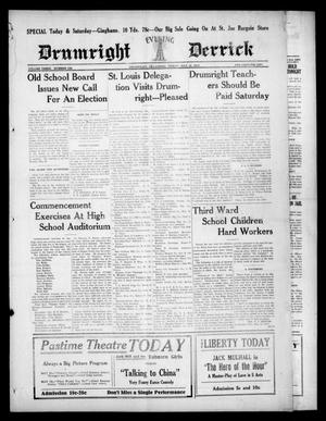 Primary view of object titled 'Drumright Evening Derrick (Drumright, Okla.), Vol. 3, No. 108, Ed. 1 Friday, May 18, 1917'.