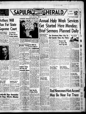 Primary view of Sapulpa Sunday Herald (Sapulpa, Okla.), Vol. 37, No. 183, Ed. 1 Sunday, April 6, 1952