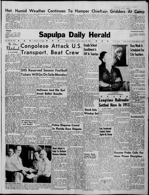 Primary view of Sapulpa Daily Herald (Sapulpa, Okla.), Vol. 45, No. 306, Ed. 1 Sunday, August 28, 1960