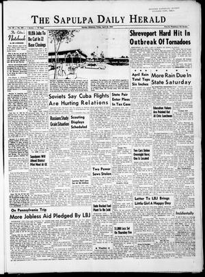 Primary view of The Sapulpa Daily Herald (Sapulpa, Okla.), Vol. 49, No. 202, Ed. 1 Friday, April 24, 1964