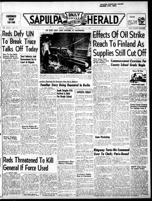 Primary view of Sapulpa Daily Herald (Sapulpa, Okla.), Vol. 37, No. 214, Ed. 1 Monday, May 12, 1952