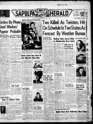 Primary view of Sapulpa Daily Herald (Sapulpa, Okla.), Vol. 37, No. 182, Ed. 1 Friday, April 4, 1952