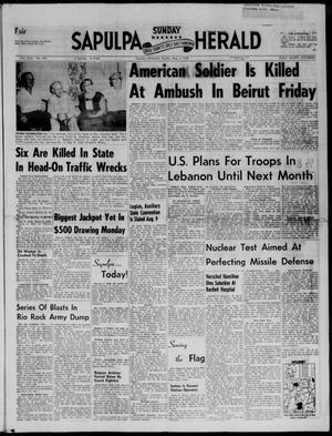 Primary view of Sapulpa Sunday Herald (Sapulpa, Okla.), Vol. 43, No. 283, Ed. 1 Sunday, August 3, 1958