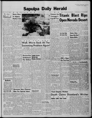 Primary view of Sapulpa Daily Herald (Sapulpa, Okla.), Vol. 47, No. 253, Ed. 1 Friday, July 6, 1962