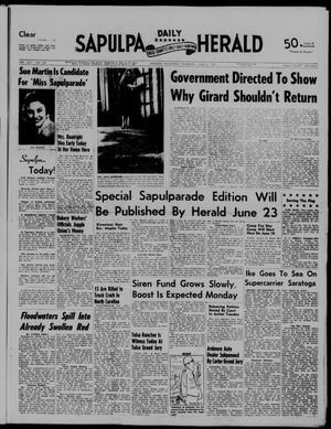 Primary view of Sapulpa Daily Herald (Sapulpa, Okla.), Vol. 42, No. 234, Ed. 1 Thursday, June 6, 1957