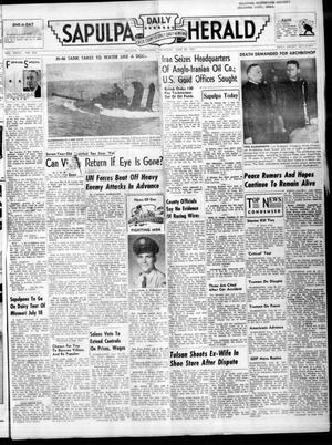 Primary view of Sapulpa Daily Herald (Sapulpa, Okla.), Vol. 37, No. 253, Ed. 1 Thursday, June 28, 1951