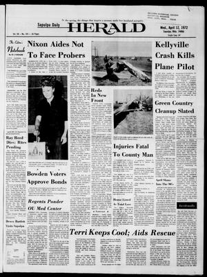 Primary view of Sapulpa Daily Herald (Sapulpa, Okla.), Vol. 58, No. 193, Ed. 1 Wednesday, April 12, 1972