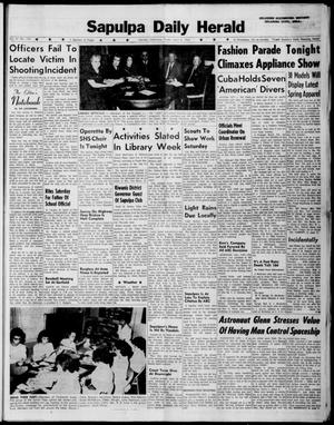 Primary view of Sapulpa Daily Herald (Sapulpa, Okla.), Vol. 47, No. 176, Ed. 1 Friday, April 6, 1962