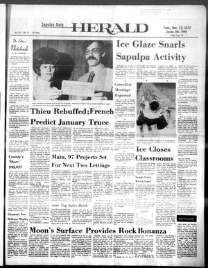 Primary view of Sapulpa Daily Herald (Sapulpa, Okla.), Vol. 59, No. 77, Ed. 1 Tuesday, December 12, 1972