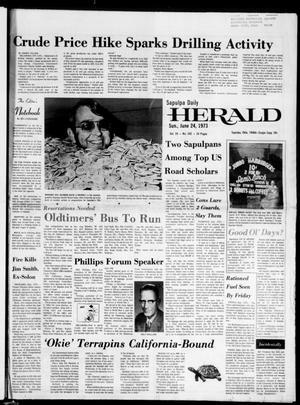 Primary view of Sapulpa Daily Herald (Sapulpa, Okla.), Vol. 59, No. 242, Ed. 1 Sunday, June 24, 1973