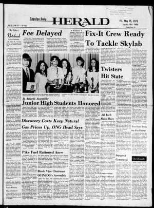 Primary view of Sapulpa Daily Herald (Sapulpa, Okla.), Vol. 59, No. 217, Ed. 1 Friday, May 25, 1973