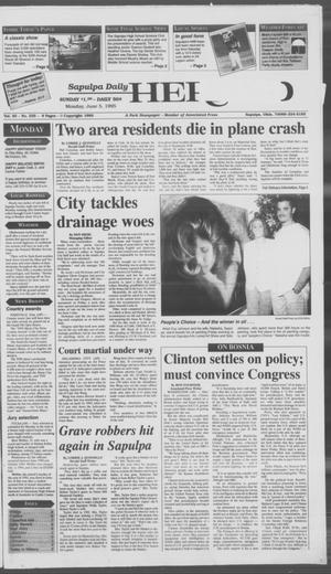 Primary view of Sapulpa Daily Herald (Sapulpa, Okla.), Vol. 81, No. 226, Ed. 1 Monday, June 5, 1995