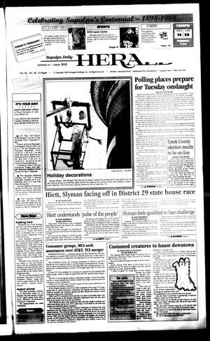 Primary view of Sapulpa Daily Herald (Sapulpa, Okla.), Vol. 84, No. 39, Ed. 1 Thursday, October 29, 1998