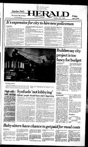 Primary view of Sapulpa Daily Herald (Sapulpa, Okla.), Vol. 71, No. 294, Ed. 1 Friday, August 23, 1985