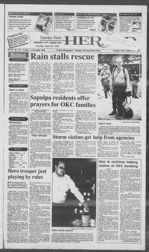 Primary view of Sapulpa Daily Herald (Sapulpa, Okla.), Vol. 81, No. 189, Ed. 1 Sunday, April 23, 1995