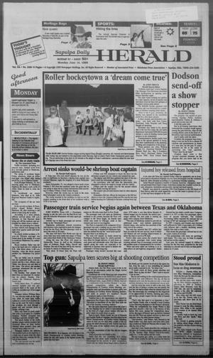Primary view of Sapulpa Daily Herald (Sapulpa, Okla.), Vol. 84, No. 228, Ed. 1 Monday, June 14, 1999