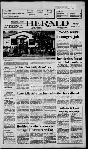 Primary view of Sapulpa Daily Herald (Sapulpa, Okla.), Vol. 77, No. 31, Ed. 1 Friday, October 19, 1990
