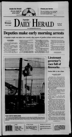 Primary view of Sapulpa Daily Herald (Sapulpa, Okla.), Vol. 91, No. 234, Ed. 1 Monday, June 12, 2006