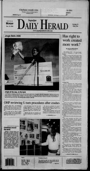 Primary view of Sapulpa Daily Herald (Sapulpa, Okla.), Vol. 92, No. 32, Ed. 1 Monday, December 18, 2006
