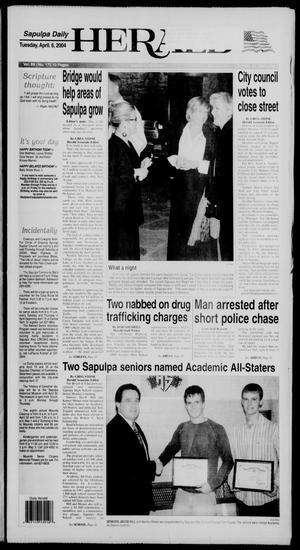 Primary view of Sapulpa Daily Herald (Sapulpa, Okla.), Vol. 89, No. 172, Ed. 1 Tuesday, April 6, 2004