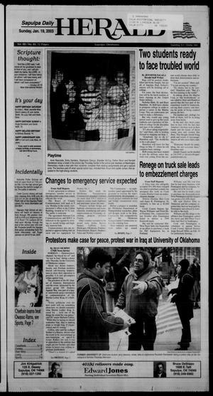 Primary view of Sapulpa Daily Herald (Sapulpa, Okla.), Vol. 88, No. 85, Ed. 1 Sunday, January 19, 2003