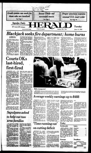 Primary view of Sapulpa Daily Herald (Sapulpa, Okla.), Vol. 70, No. 233, Ed. 1 Tuesday, June 12, 1984