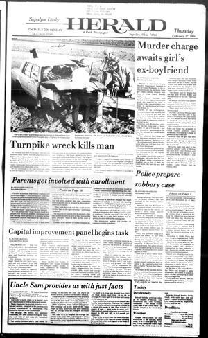 Primary view of Sapulpa Daily Herald (Sapulpa, Okla.), Vol. 72, No. 142, Ed. 1 Thursday, February 27, 1986