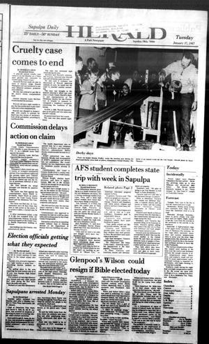 Primary view of Sapulpa Daily Herald (Sapulpa, Okla.), Vol. 73, No. 116, Ed. 1 Tuesday, January 27, 1987