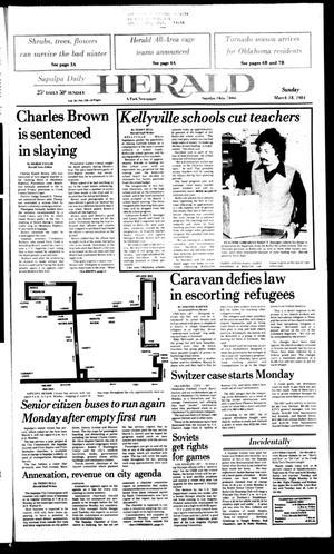 Primary view of Sapulpa Daily Herald (Sapulpa, Okla.), Vol. 70, No. 159, Ed. 1 Sunday, March 18, 1984