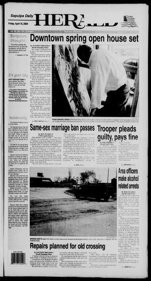 Primary view of Sapulpa Daily Herald (Sapulpa, Okla.), Vol. 89, No. 181, Ed. 1 Friday, April 16, 2004