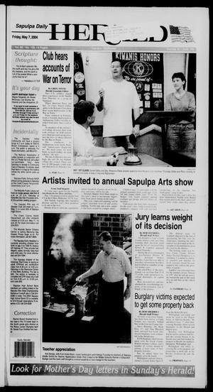 Primary view of Sapulpa Daily Herald (Sapulpa, Okla.), Vol. 89, No. 199, Ed. 1 Friday, May 7, 2004
