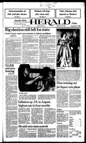 Primary view of Sapulpa Daily Herald (Sapulpa, Okla.), Vol. 71, No. 7, Ed. 1 Friday, September 21, 1984